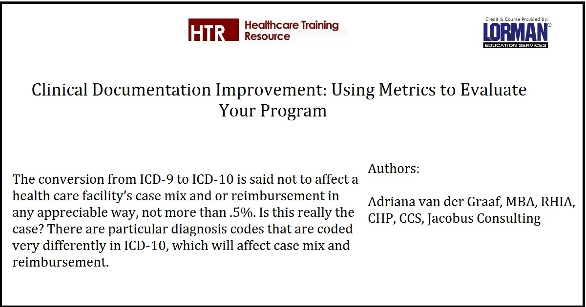 Clinical Documentation Improvement: Using Metrics to Evaluate Your Program