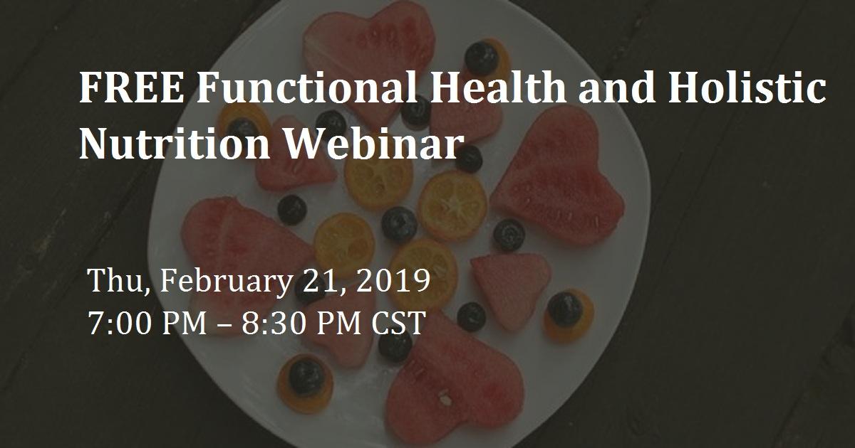 FREE Functional Health and Holistic Nutrition Webinar