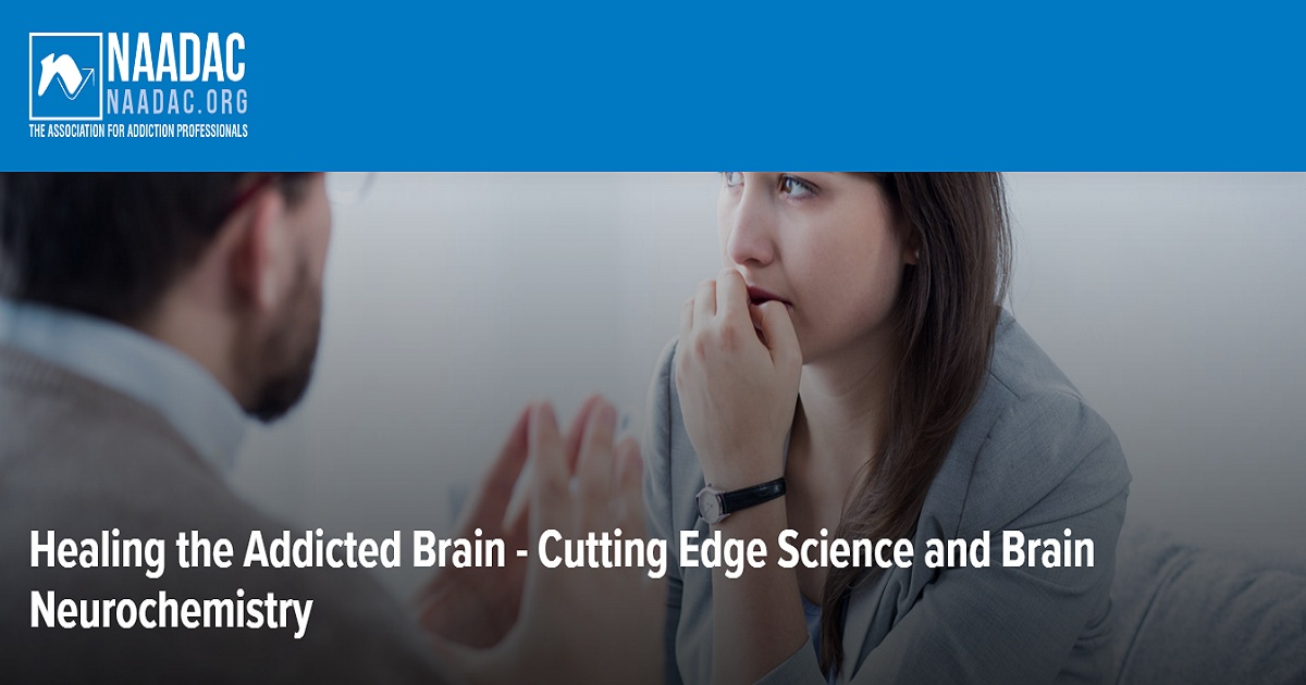 Healing the Addicted Brain - Cutting Edge Science and Brain Neurochemistry
