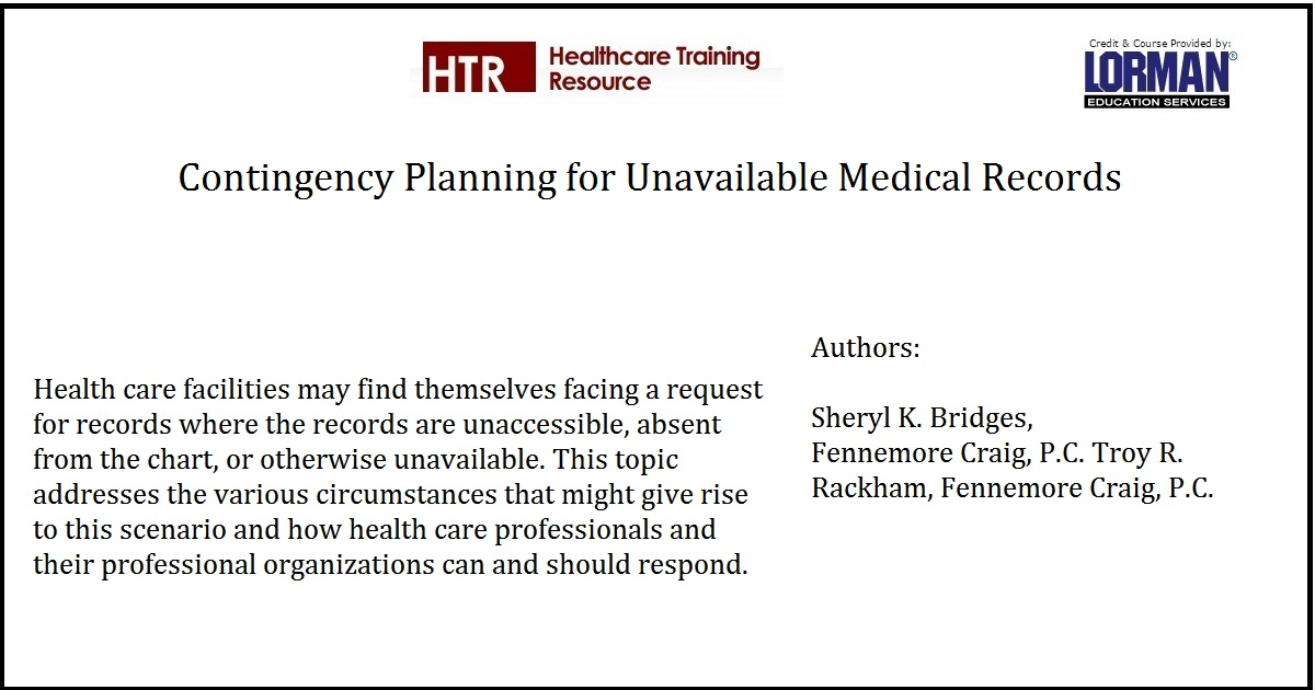 Contingency Planning for Unavailable Medical Records