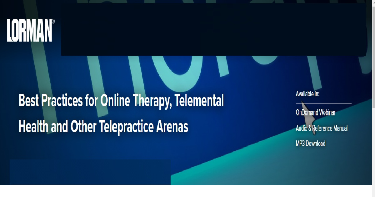 Best Practices for Online Therapy Telemental Health and Other Telepractice Arenas