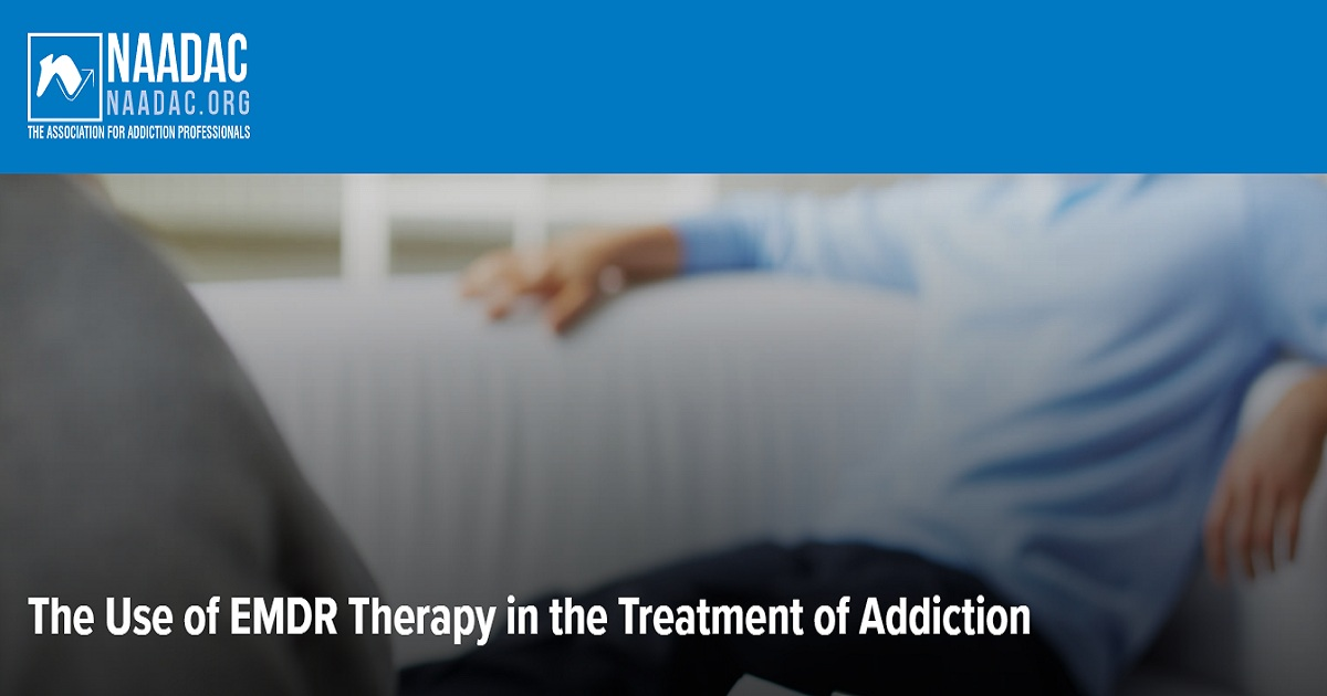 The Use of EMDR Therapy in the Treatment of Addiction