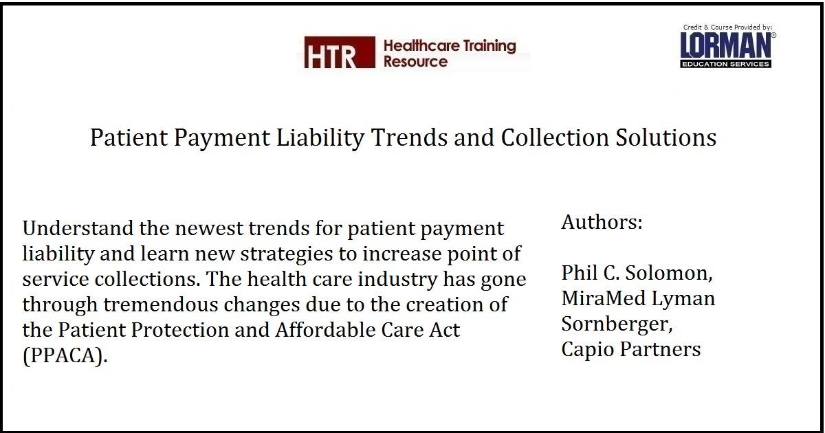 Patient Payment Liability Trends and Collection Solutions