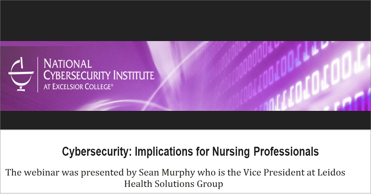 Cybersecurity: Implications for Nursing Professionals
