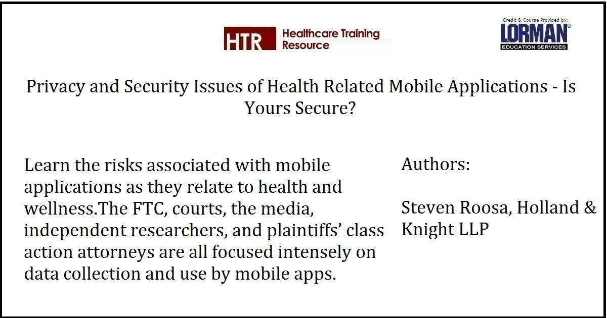 Privacy and Security Issues of Health Related Mobile Applications - Is Yours Secure?