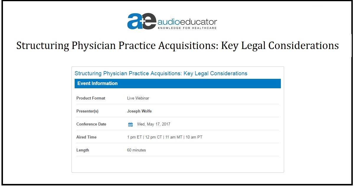 Structuring Physician Practice Acquisitions: Key Legal Considerations