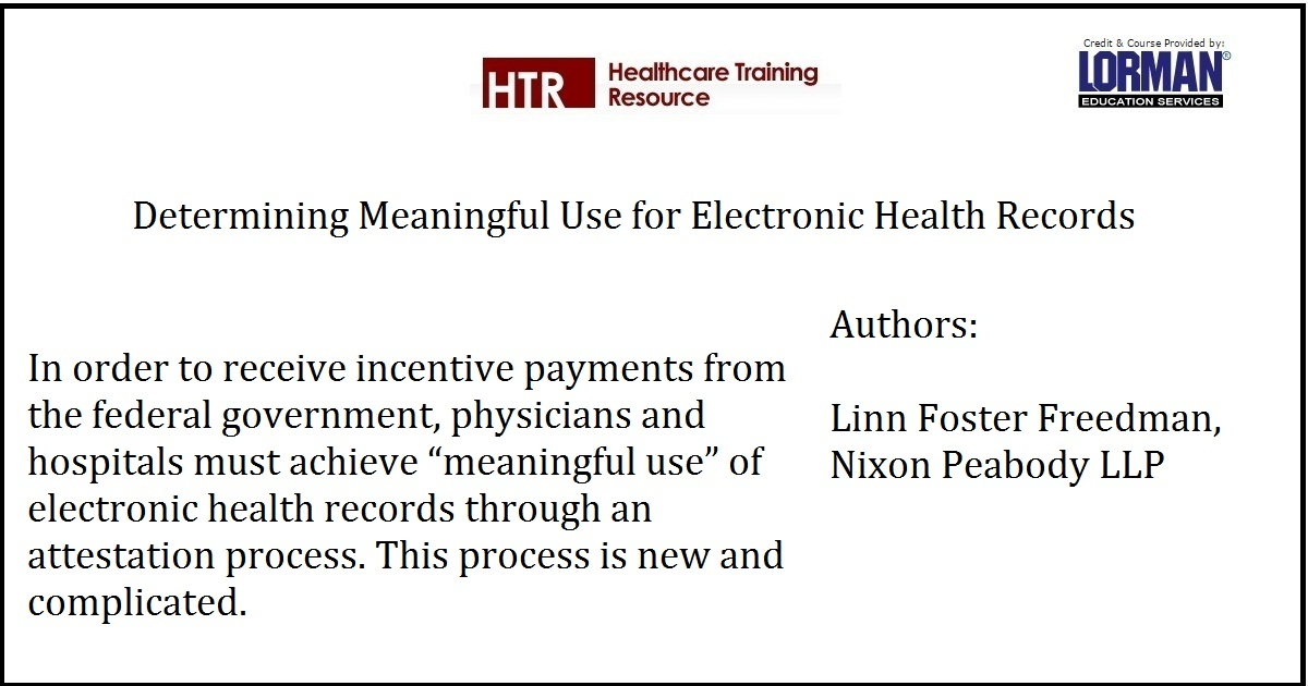 Determining Meaningful Use for Electronic Health Records
