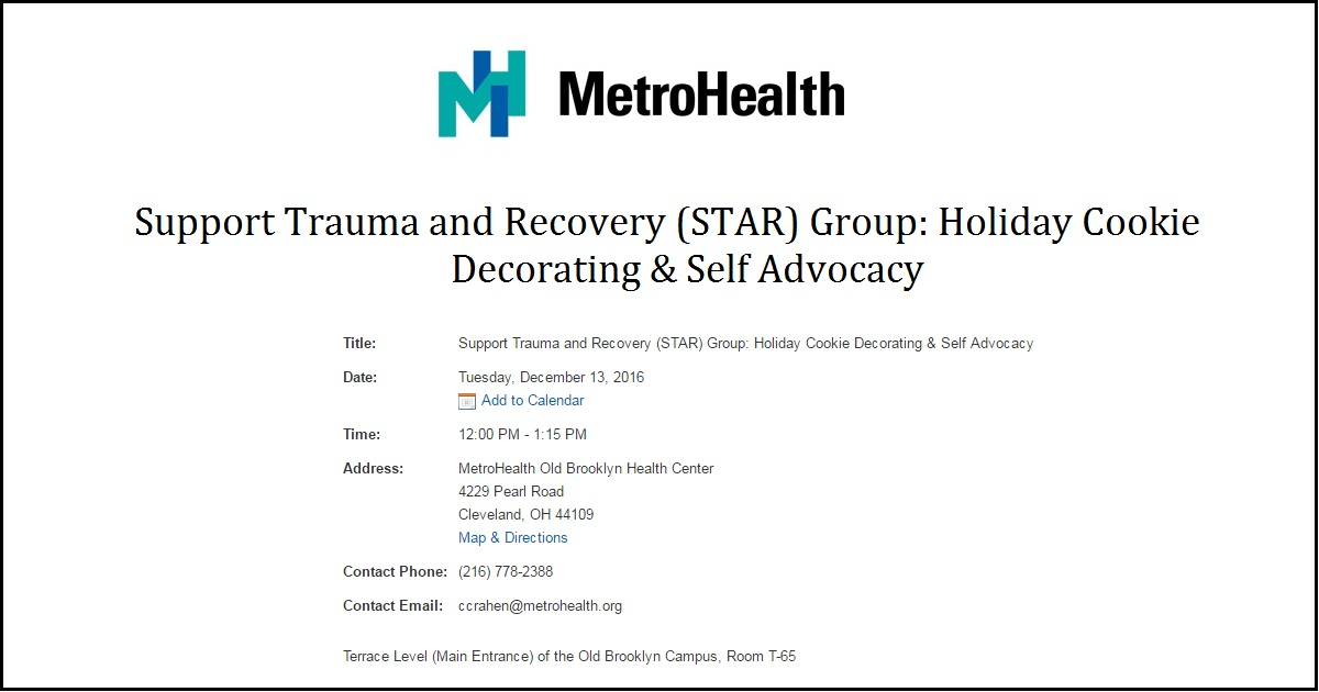 Support Trauma And Recovery (STAR) Group: Holiday Cookie ... on kaiser permanente campus map, unc health care campus map, metro campus map, westlake campus map, newton-wellesley hospital campus map, nasa campus map, cwru campus map, boston scientific campus map, marymount campus map, mgh campus map, yale campus map, southwest general campus map, general motors campus map, summa campus map, hackensack university medical center campus map, uh campus map, vidant medical center campus map, st vincent's campus map, cleveland clinic campus map, carolinas medical center campus map,