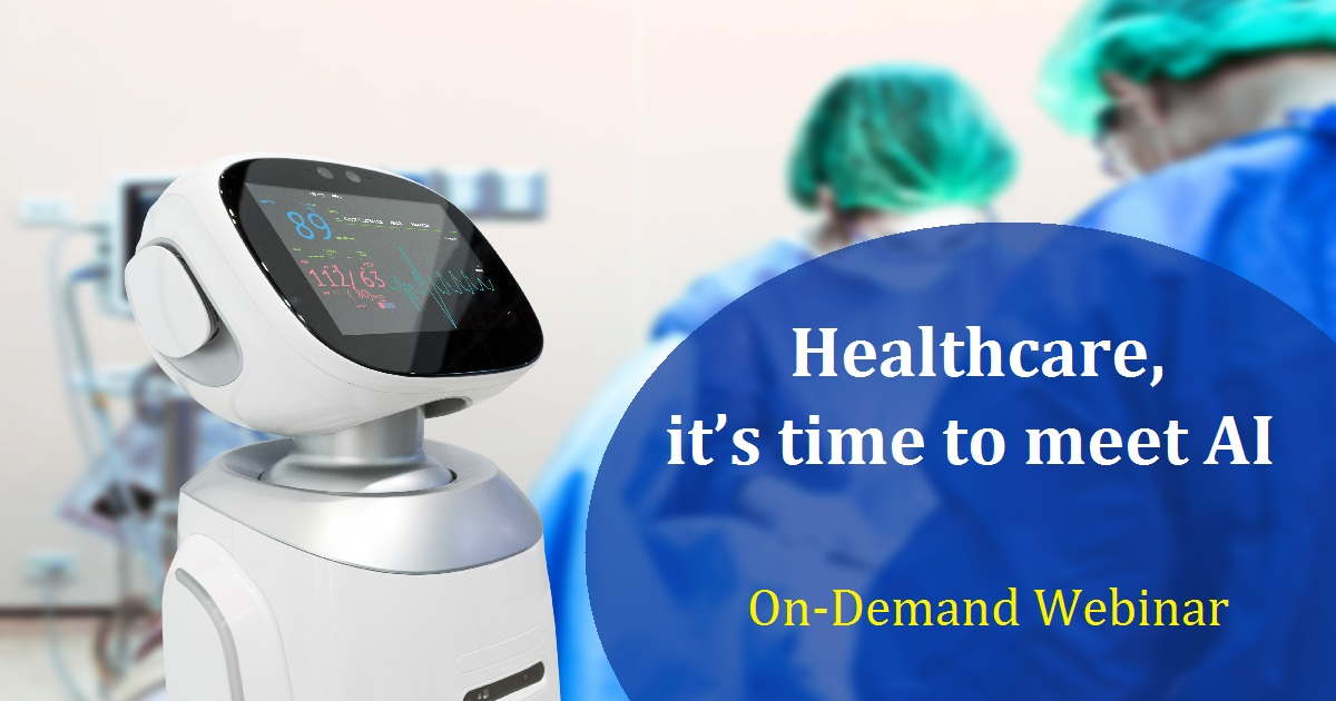 healthcare, it's time to meet AI