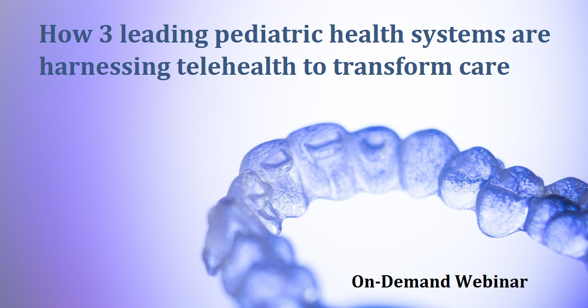 How 3 leading pediatric health systems are harnessing telehealth to transform care