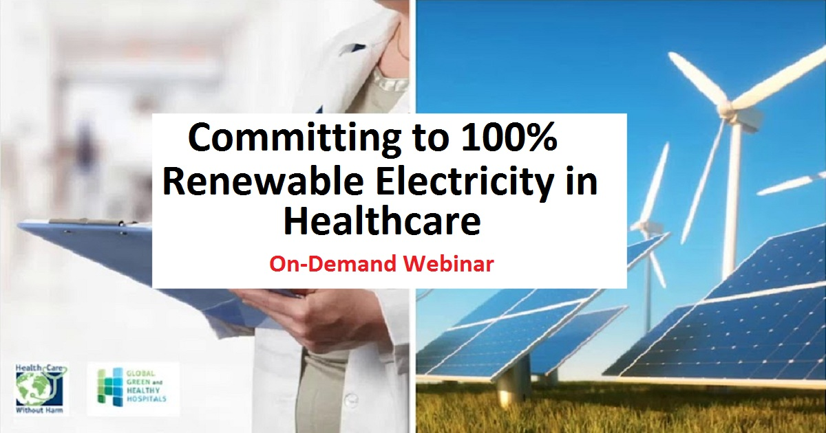 Committing to 100% renewable electricity in healthcare