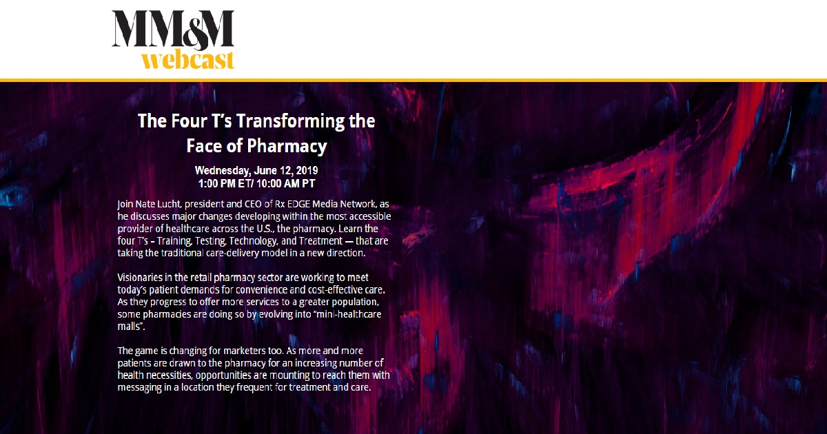 MM&M Transforming Healthcare Webcast The Four T's Transforming the Face of Pharmacy