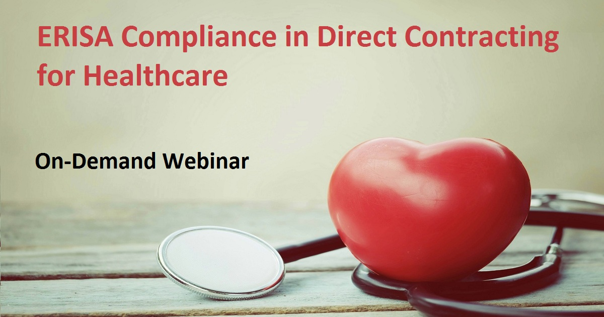 ERISA Compliance in Direct Contracting for Healthcare