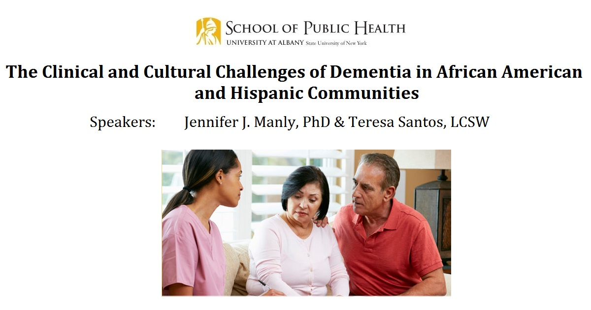 The Clinical and Cultural Challenges of Dementia in African American and Hispanic Communities