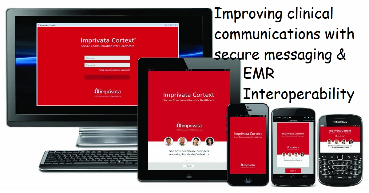 Improving clinical communications with secure messaging & EMR Interoperability