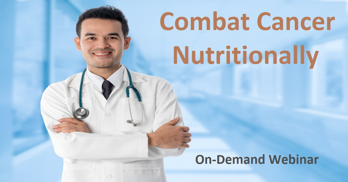 Combat Cancer Nutritionally