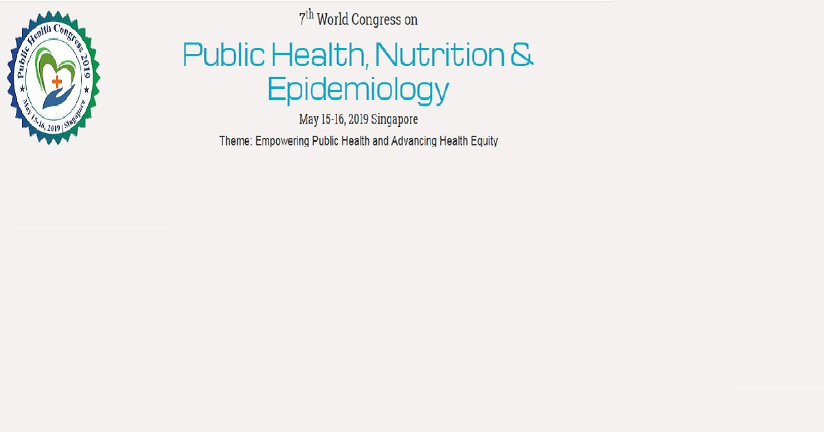 7th World congress onpublic health, nutrition & epidemiology