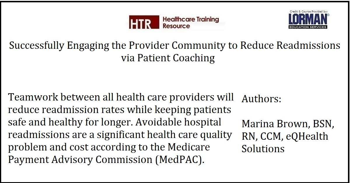 Successfully Engaging the Provider Community to Reduce Readmissions via Patient Coaching