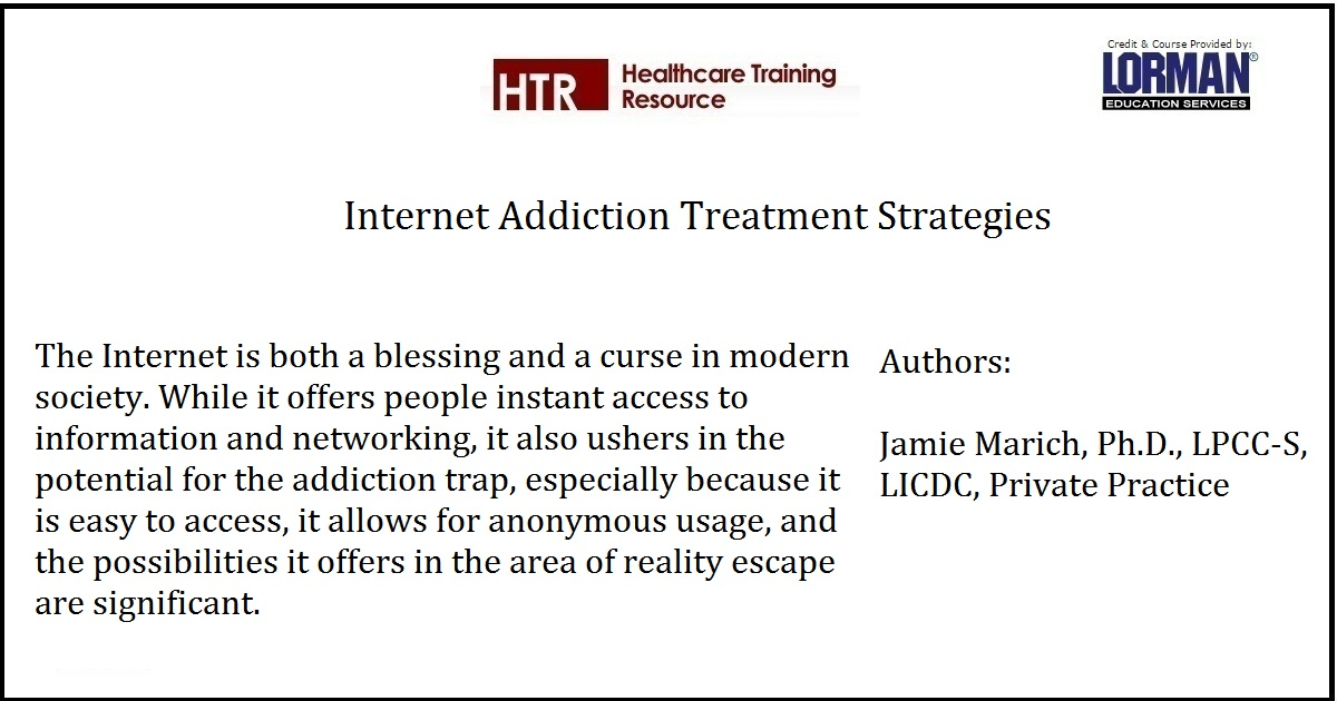 Internet Addiction Treatment Strategies