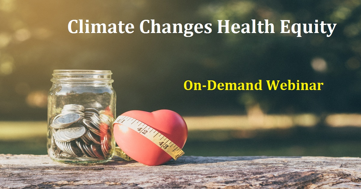 Climate Changes Health Equity
