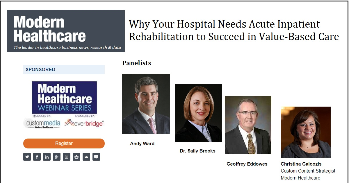Why Your Hospital Needs Acute Inpatient Rehabilitation to Succeed in Value-Based Care