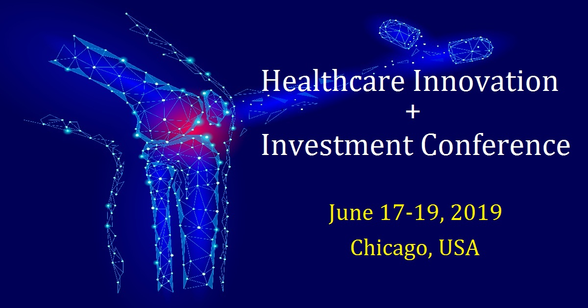 Healthcare Innovation + Investment Conference   June 17-19
