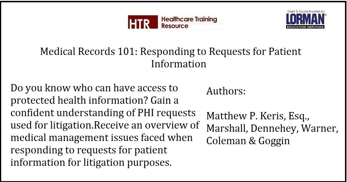 Medical Records 101: Responding to Requests for Patient Information