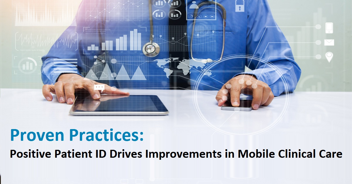 Proven Practices: Positive Patient ID Drives