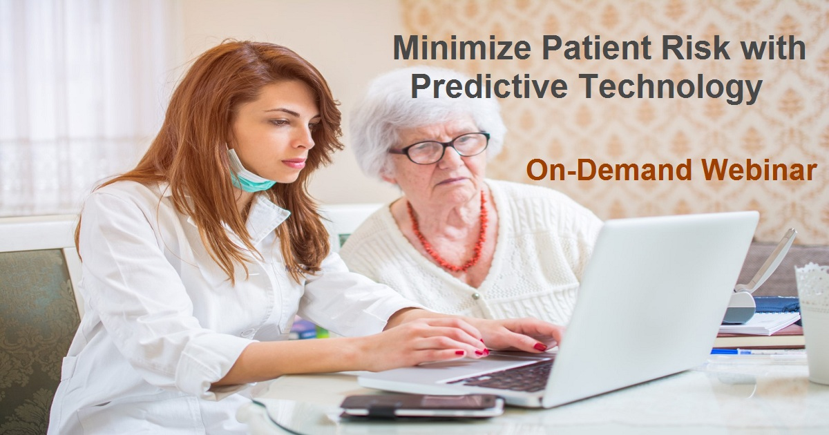 Minimize Patient Risk with Predictive Technology