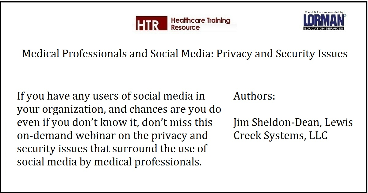 Medical Professionals and Social Media: Privacy and Security Issues