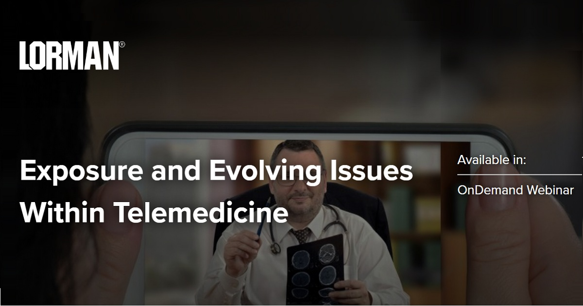Exposure and Evolving Issues Within Telemedicine