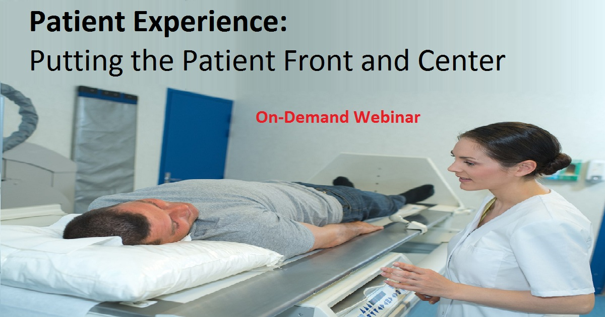 Patient Experience: Putting the Patient Front and Center