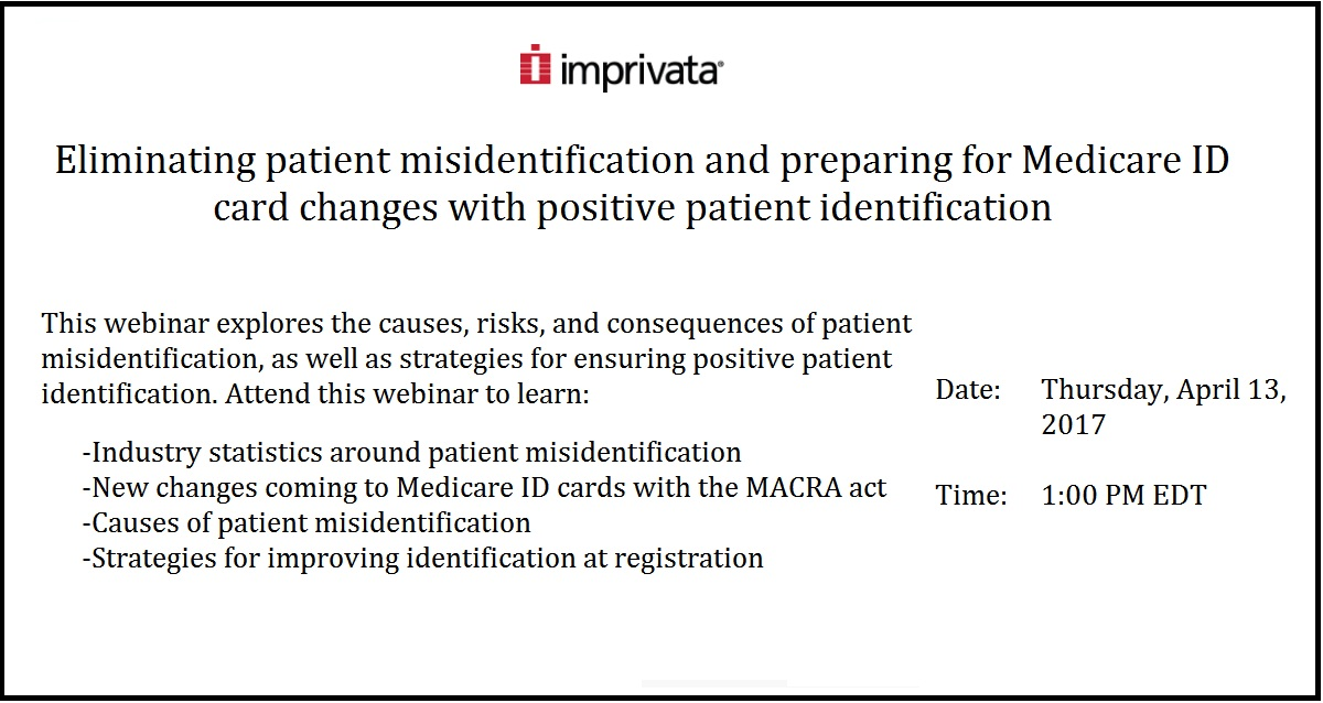 Eliminating Patient Misidentification And Preparing For