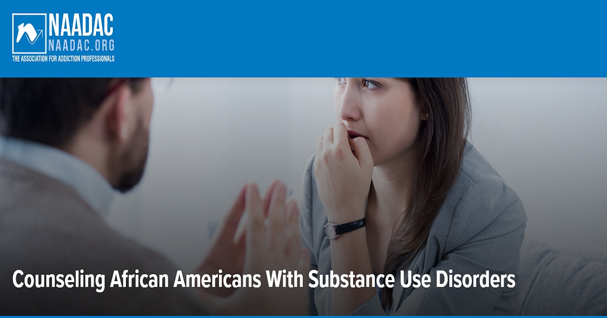 Counseling African Americans With Substance Use Disorders