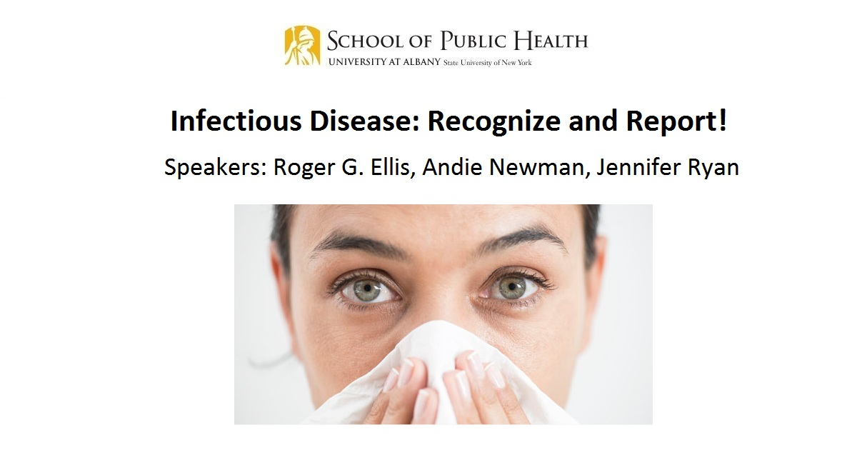 Infectious Disease: Recognize and Report!