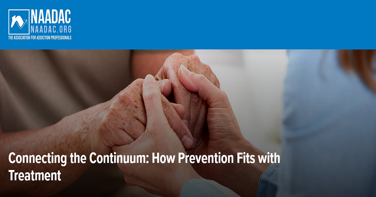 Connecting the Continuum: How Prevention Fits with Treatment