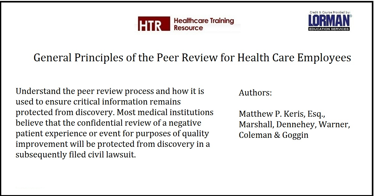 General Principles of the Peer Review for Health Care Employees