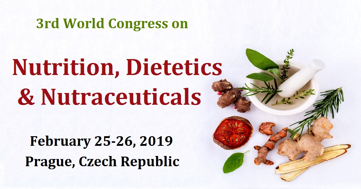 3rd World Congress on Nutrition, Dietetics & Nutraceuticals