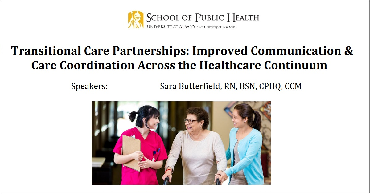 Transitional Care Partnerships: Improved Communication & Care Coordination Across the Healthcare Continuum