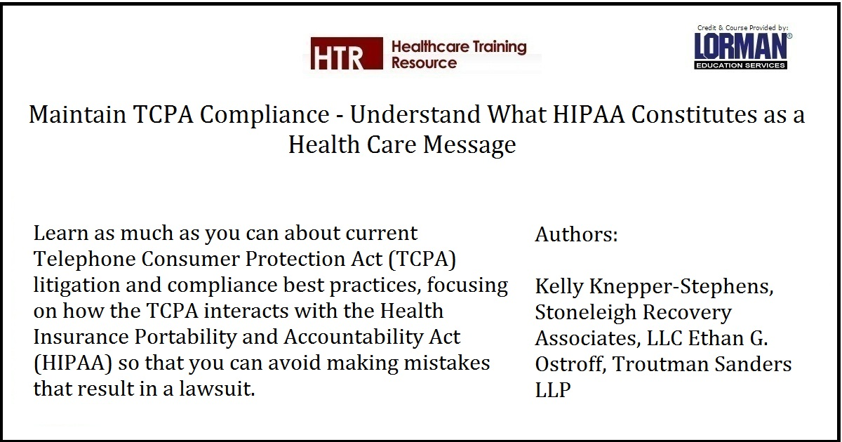 Maintain TCPA Compliance - Understand What HIPAA Constitutes as a Health Care Message