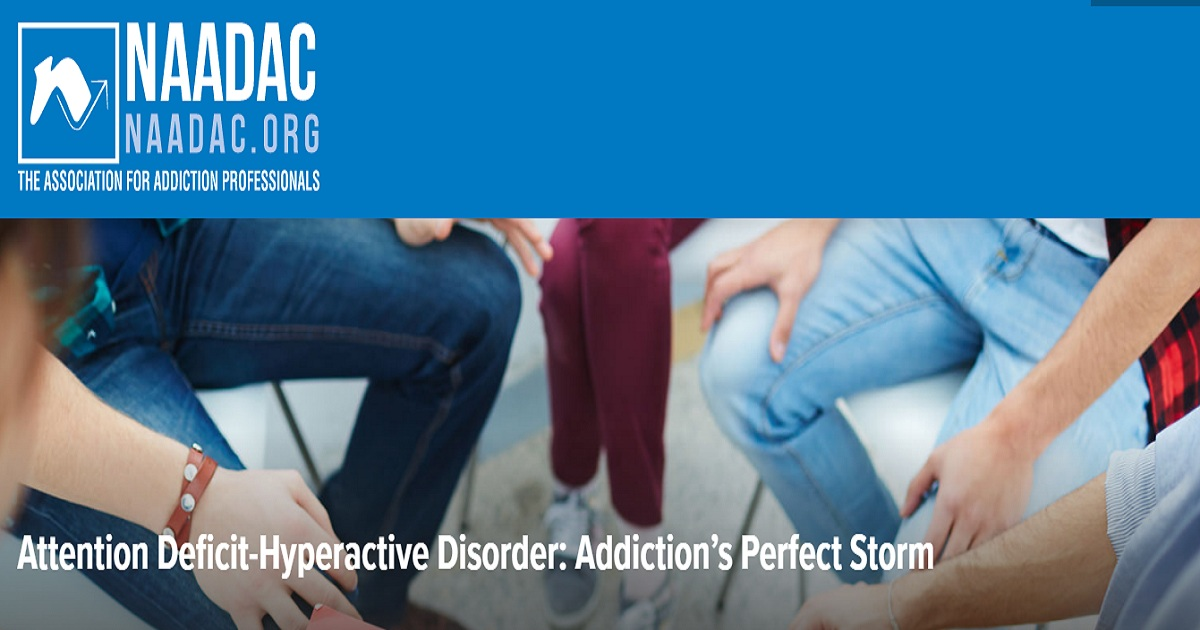 Attention Deficit-Hyperactive Disorder: Addiction's Perfect Storm