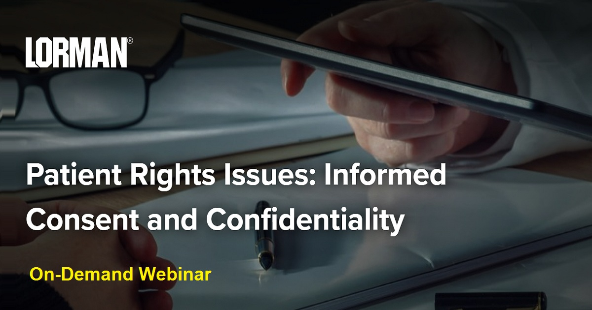 Patient Rights Issues: Informed Consent and Confidentiality