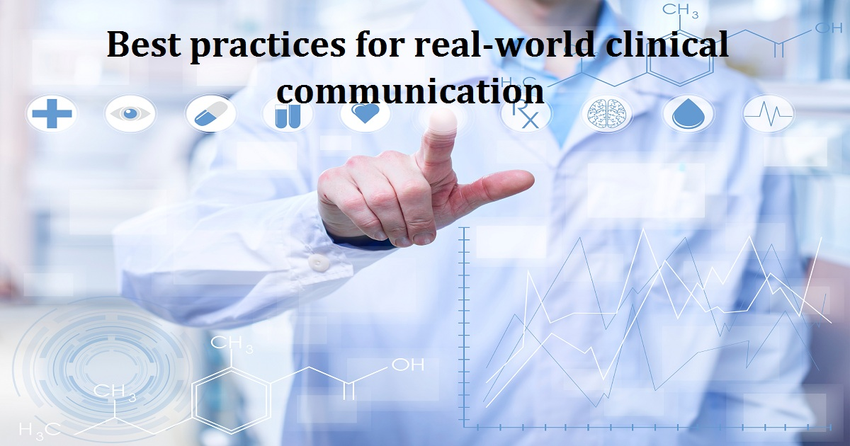 Best practices for real-world clinical communication