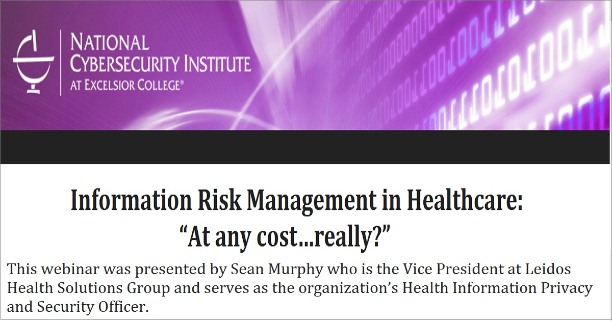 Information Risk Management in Healthcare: At any cost…really?