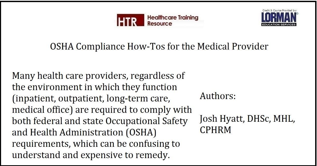 OSHA Compliance How-Tos for the Medical Provider