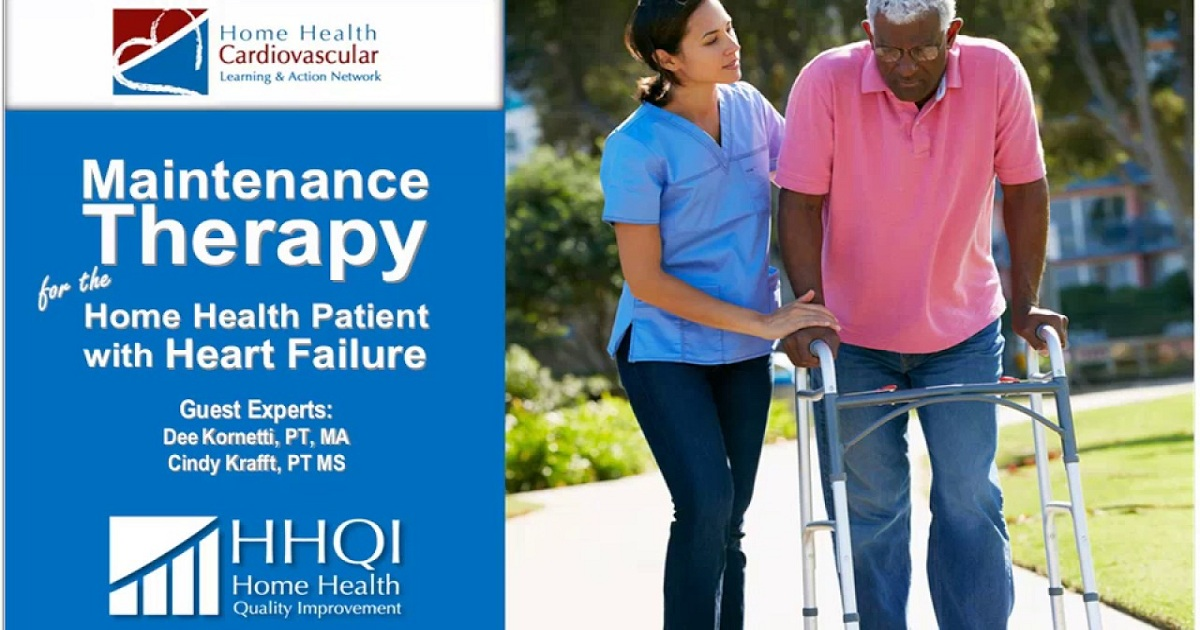 Maintenance Therapy for Home Health Patients with Heart Failure