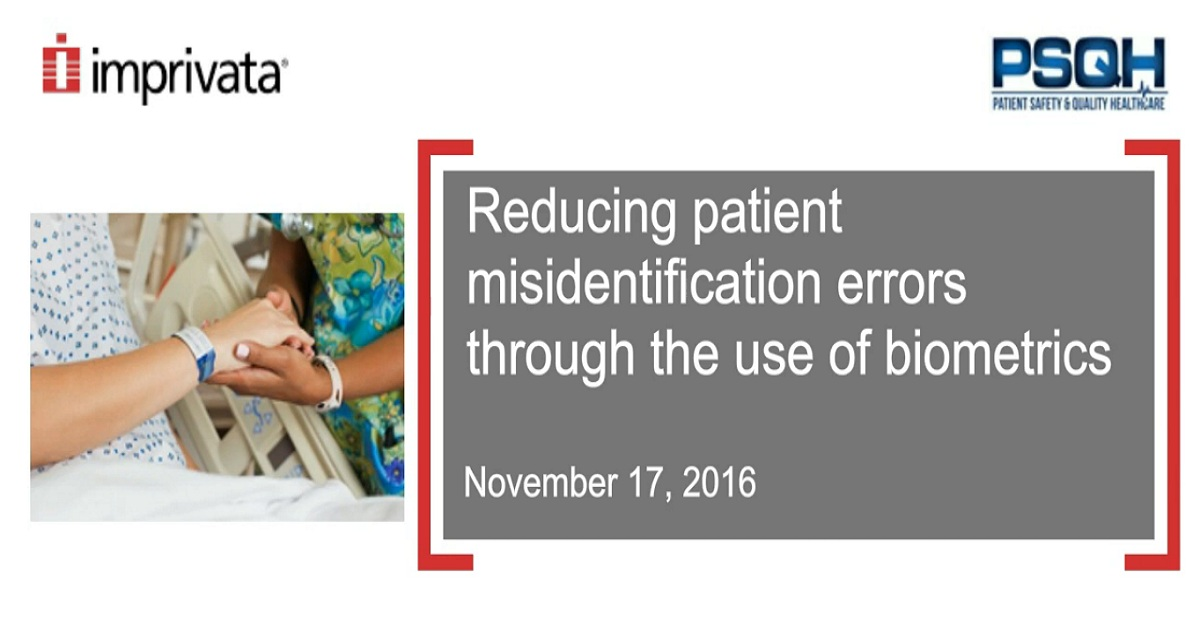 Reducing patient misidentification errors through the use of biometrics