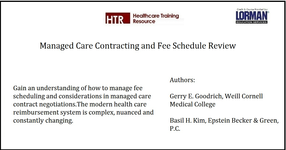 Managed Care Contracting and Fee Schedule Review