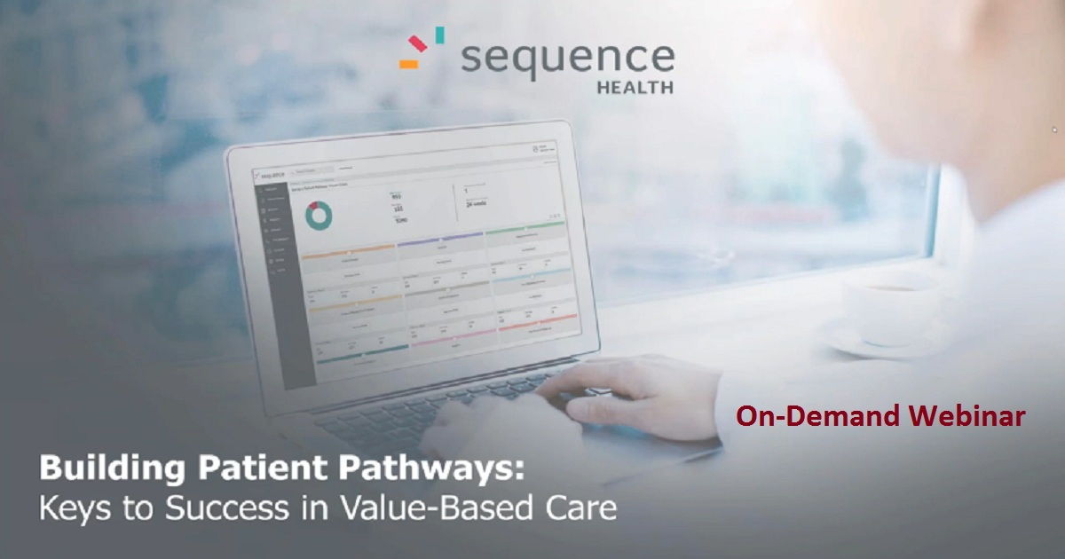 Building Patient Pathways: Keys to Success in Value-Based Care