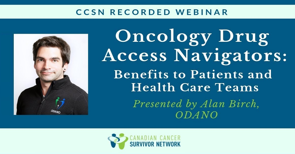 Oncology Drug Access Navigators - Benefits to Patients & Health Care Teams